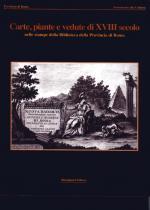 Carte, piante e vedute di XVIII secolo nelle stampe della Biblioteca Provinciale di Roma